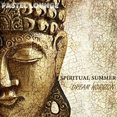 Spiritual Summer Dream Horizon by Various Artists