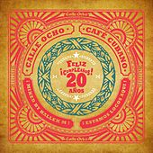 Calle Ocho Cafe Cubano (Feliz Cumpleanos 20 Anos) - EP by Various Artists