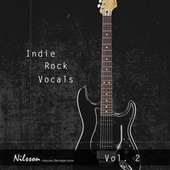 Indie Rock Vocals Vol. 2 by Various Artists