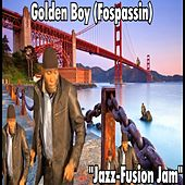 Jazz-Fusion Jam by Golden Boy (Fospassin)