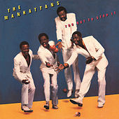 Too Hot to Stop It (Expanded Version) by The Manhattans
