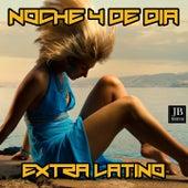 Noche y de Dia by Extra Latino