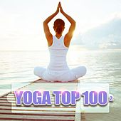 Yoga Top 100, Vol. 2 by Various Artists