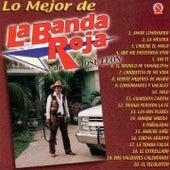 Lo Mejor de la Banda Roja de Jose Leon by Banda Roja De Jose Leon