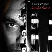 Samba Sueno by Carl Eichman