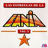 Las Estrellas De La Fania (Vol. 3) by Various Artists