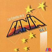 Las Estrellas De La Fania (Vol. 7) by Various Artists