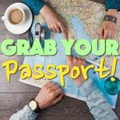 Grab Your Passport! von Various Artists