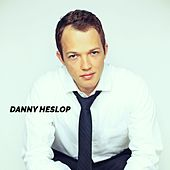 Danny Heslop by Danny Heslop