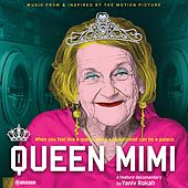 Queen Mimi (Music from and Inspired by the Motion Picture) by Various Artists