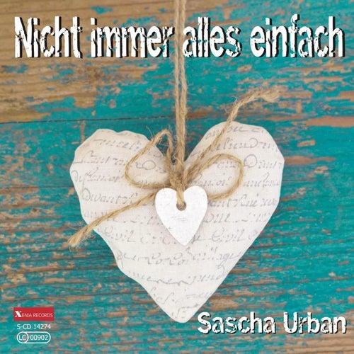 Nicht immer alles einfach by Sascha Urban