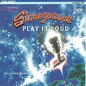 Play it Loud von Stoneground