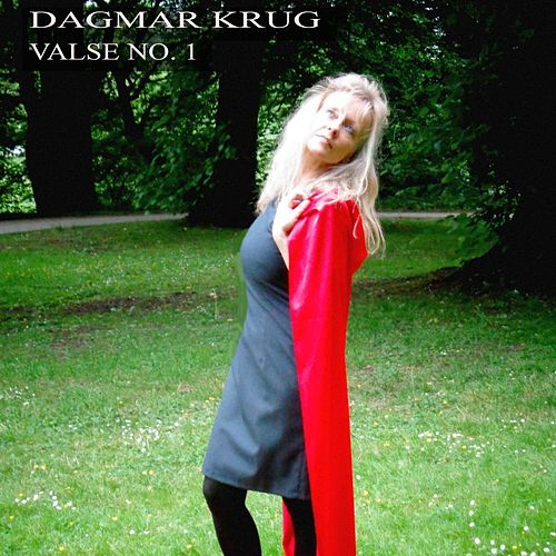 Valse No. 1 by Dagmar Krug