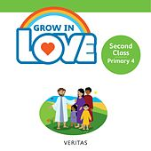 Grow in Love 2nd Class / Primary 4 by Veritas (Yugoslavian)