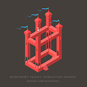 Monument Valley: Forgotten Shores (Original Game Soundtrack) by Stafford Bawler