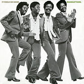 It Feels So Good (Expanded Version) by The Manhattans