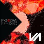 Pig&Dan Remixed, Pt. 2 by Pig and Dan