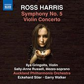 Ross Harris: Symphony No. 5 & Violin Concerto No. 1 by Various Artists