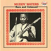 Rare & Unissued by Muddy Waters
