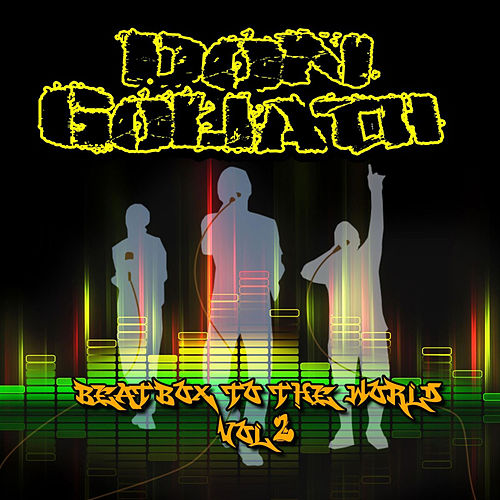 Beatbox to the World, Vol. 2 by Don Goliath