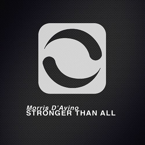 Stronger Than All by Morris D'Avino