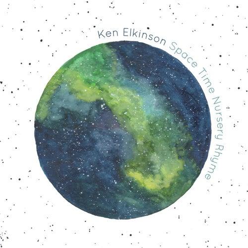 Space Time Nursery Rhyme by Ken Elkinson