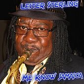 Me Know Jamaica by Lester Sterling