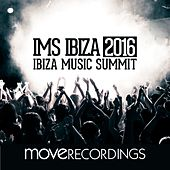 IMS Ibiza 2016 - EP by Various Artists