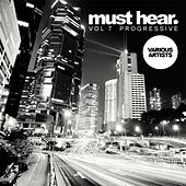 Must Hear, Vol. 7: Progressive - EP by Various Artists