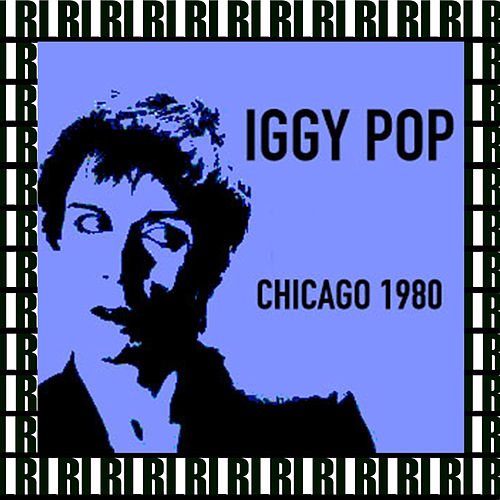 Waves Club, Chicago, October 1st, 1980 (Remastered, Live On Broadcasting) von Iggy Pop