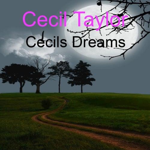 Cecils Dreams by Cecil Taylor