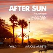 After Sun, Vol. 3 (20 Sweet Electronic Sundowners) von Various Artists
