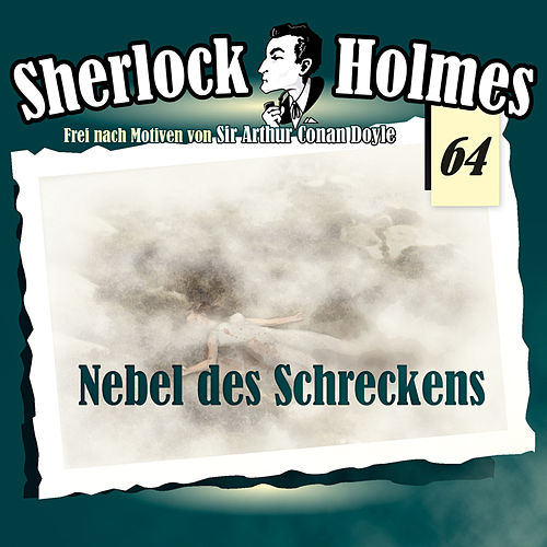 Die Originale, Fall 64: Nebel des Schreckens by Sherlock Holmes