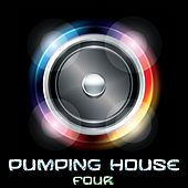 Pumping House, Four by Various Artists