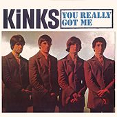 You Really Got Me von The Kinks