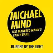 Blinded by the Light by Michael Mind