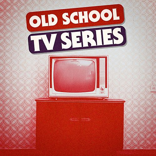 Old School TV Series - Best Themes by Music-Themes
