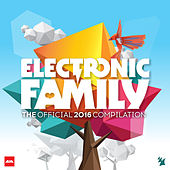 Electronic Family - The Official 2016 Compilation by Various Artists