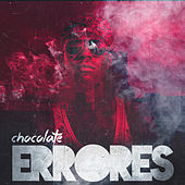 Errores  - Single by Chocolate