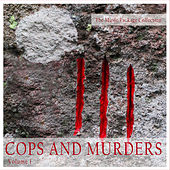 The Music Package Collection: Cops and Murders, Vol. 1 by Various Artists
