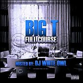 Full Course by Big T
