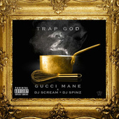 Trap God 2 by Gucci Mane