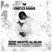 The White Album by Gucci Mane