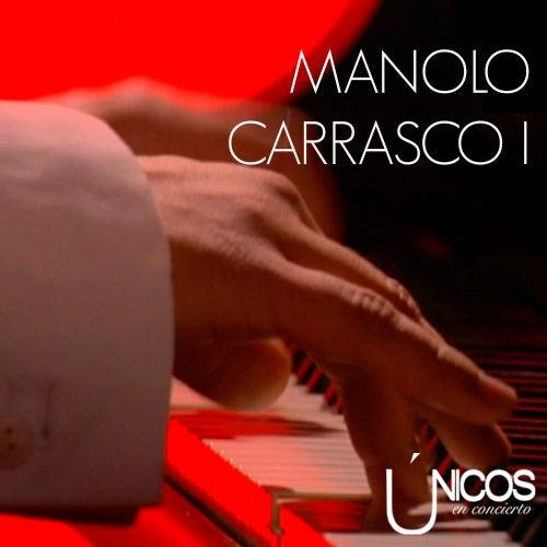 Únicos en Concierto (Vol. 1) by Manolo Carrasco