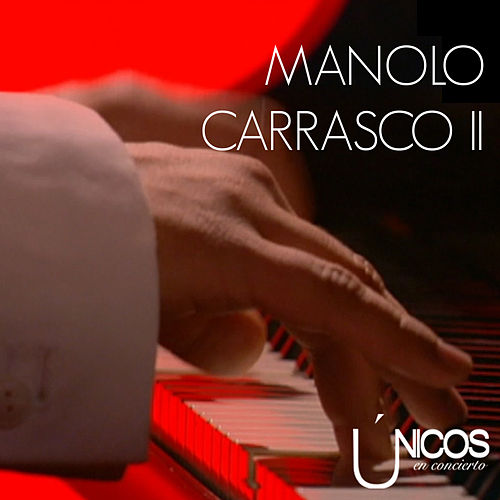 Únicos en Concierto (Vol. 2) by Manolo Carrasco