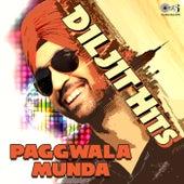 Diljit Hits Paggwala Munda by Various Artists