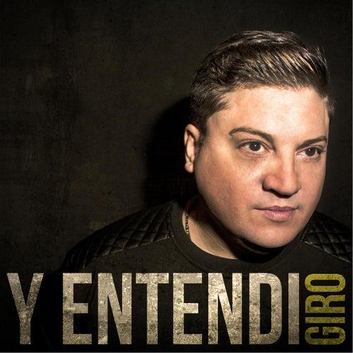 Y Entendi by Giro