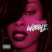 Wobble by Shawnna