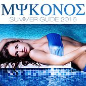 Mykonos Summer Guide 2016 by Various Artists