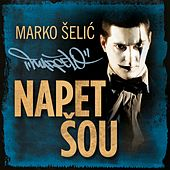 Napet Šou by Marcelo